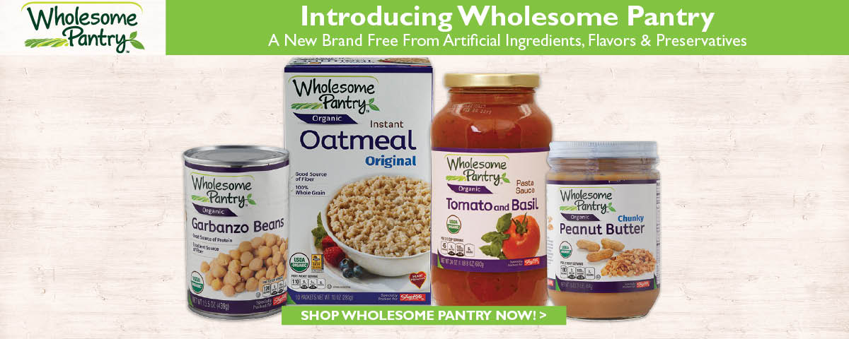 Check out our Wholesome Pantry products!