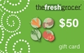 The Fresh Grocer $50 Gift Card - Redeemable in stores or at The Fresh Grocer Online Shopping